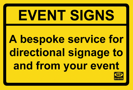 a bespoke service for directional signage to and from your event